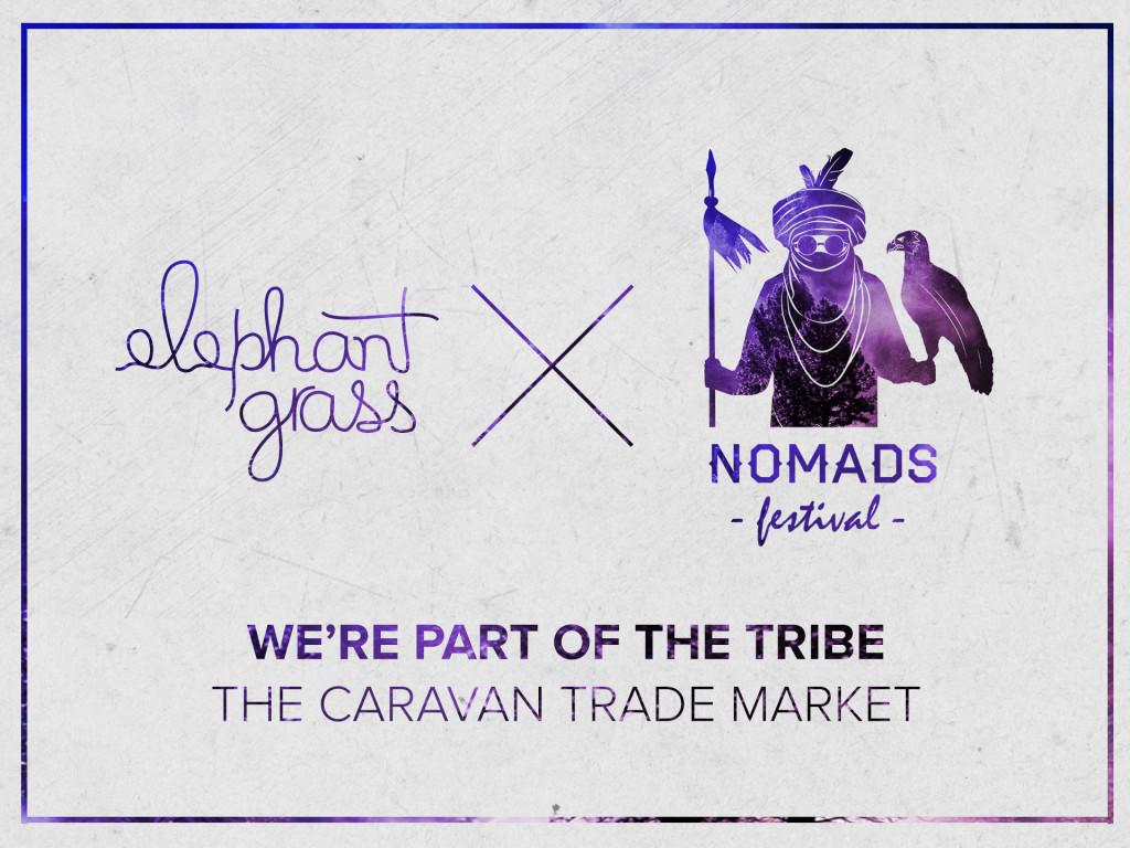 Elephant Grass X Nomads Festival 2014